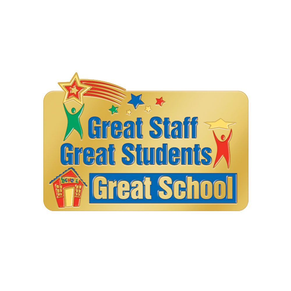 Great Staff, Great Students, Great School Lapel Pin With Presentation Card