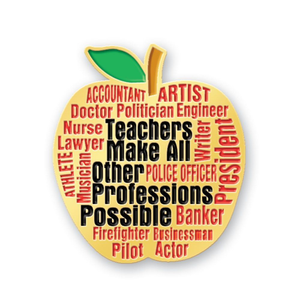 Teachers Make All Other Professions Possible Apple Lapel Pin With Presentation Card