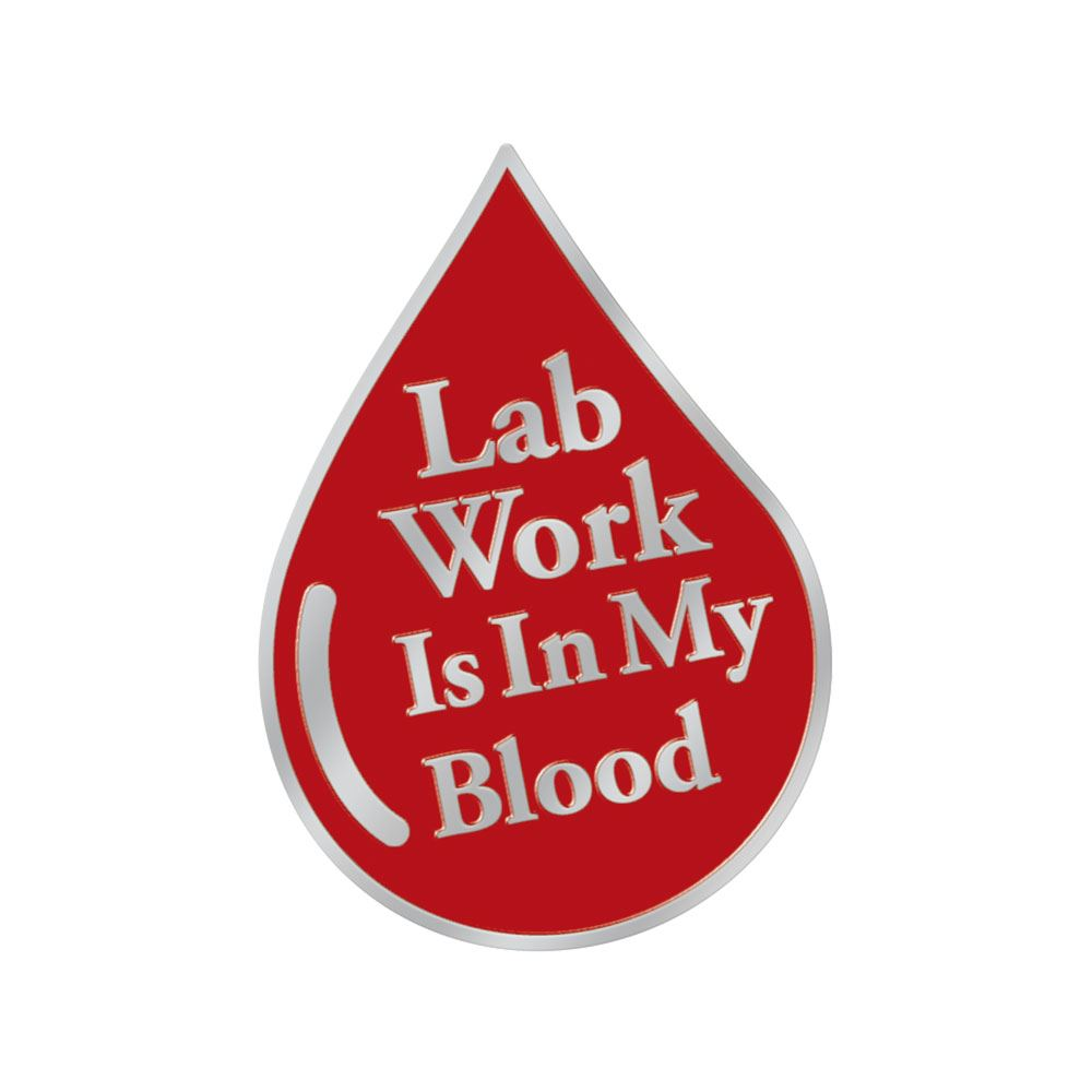 Lab Work Is In My Blood Lapel Pin With Presentation Card