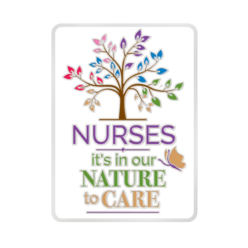 Nurses: It's In Our Nature To Care Lapel Pin With Presentation Card
