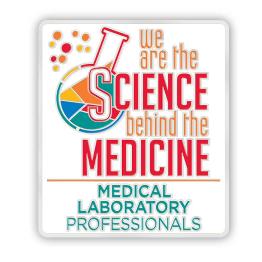 Medical Laboratory Professionals: We Are The Science Behind The Medicine Lapel Pin With Presentation Card