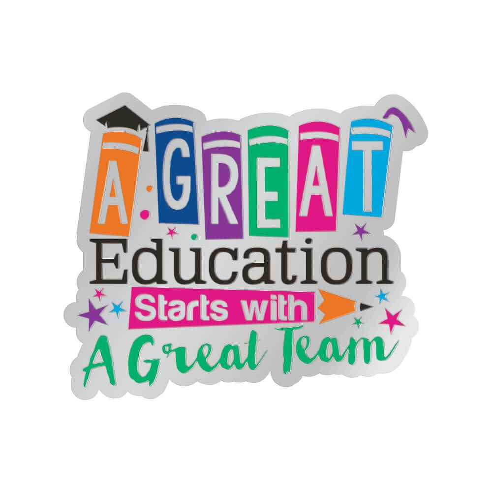 A Great Education Starts With A Great Team Lapel Pin With Presentation Card