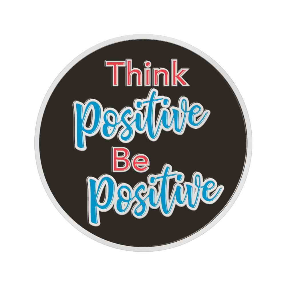 Think Positive, Be Positive Lapel Pin With Presentation Card