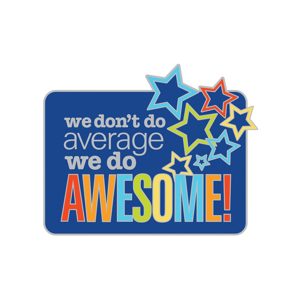 We Don't Do Average, We Do Awesome! Lapel Pin With Presentation Card