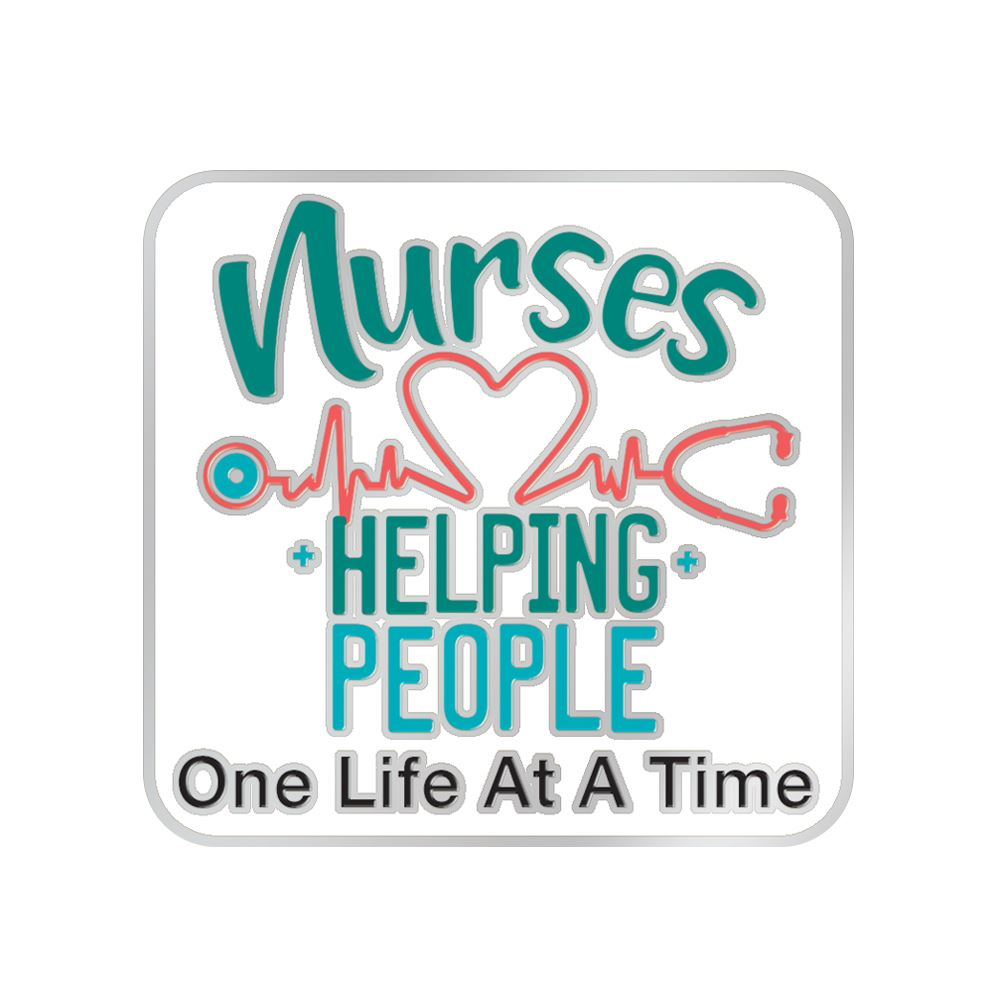 Nurses Helping People One Life At A Time Lapel Pin With Presentation Card