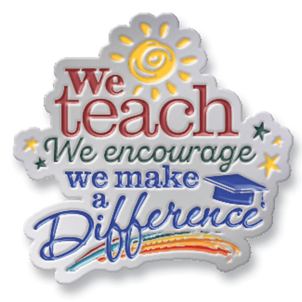 We Teach We Encourage We Make A Difference Lapel Pin With Presentation Card