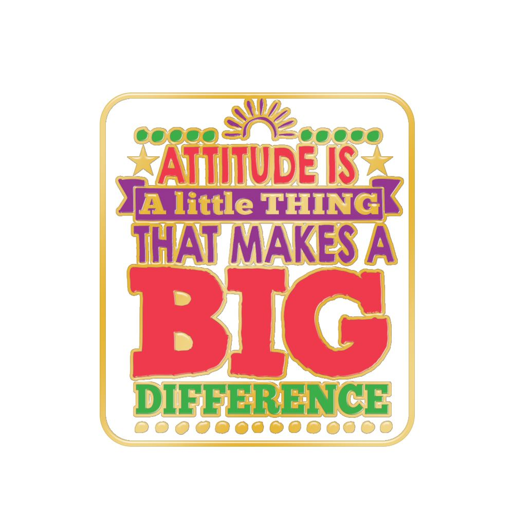 Attitude Is A Little Thing That Makes A Big Difference Lapel Pin With Presentation Card