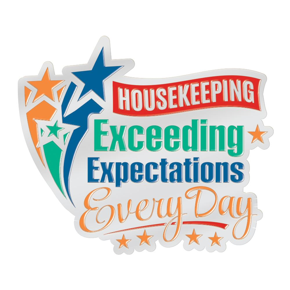 Housekeeping Exceeding Expectations Every Day Lapel Pin With Presentation Card