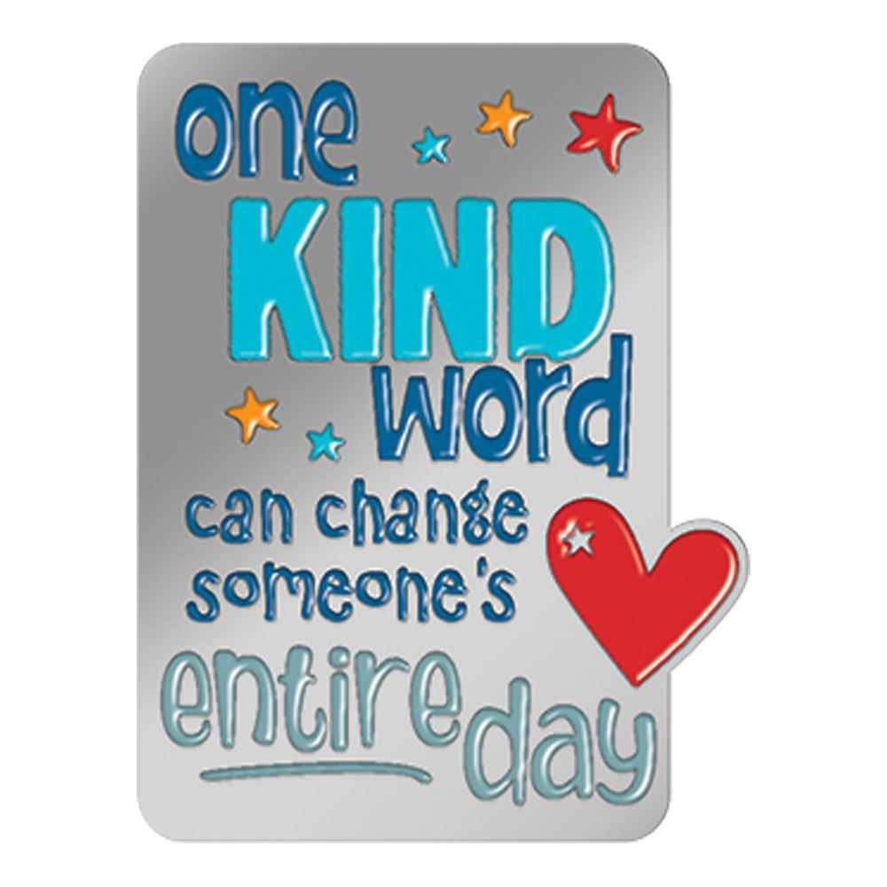 One Kind Word Can Change Someone's Entire Day Lapel Pin With Presentation Card