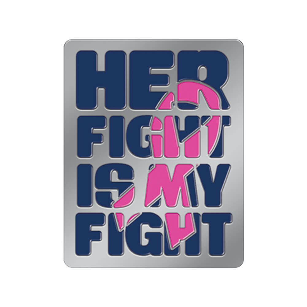 Her Fight Is My Fight Breast Cancer Awareness Lapel Pin With Presentation Card