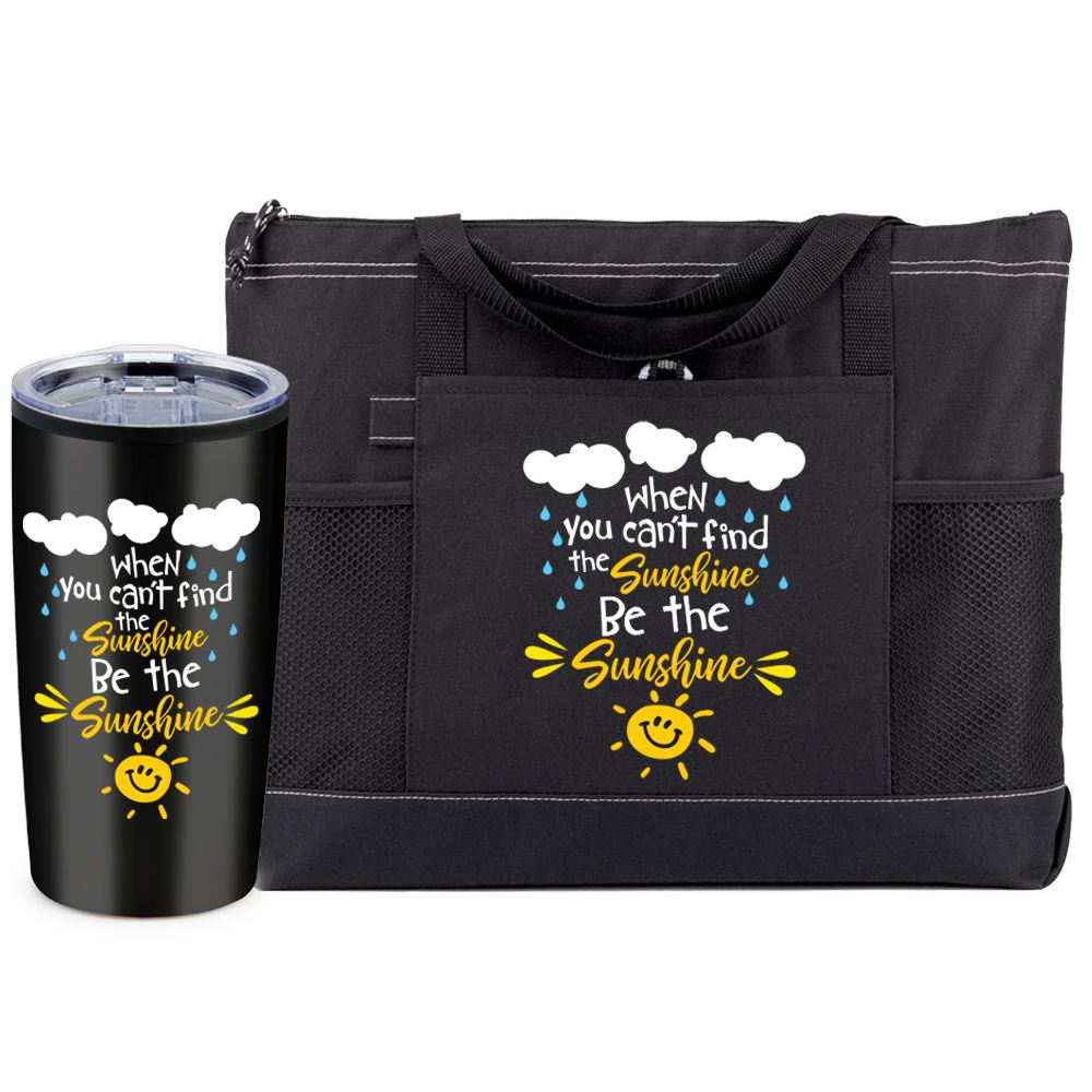 When You Can't Find Sunshine Be The Sunshine Moreno Tote Bag & Teton Tumbler Combo