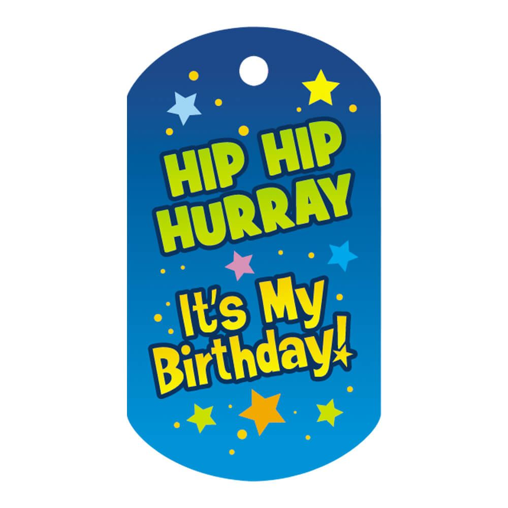 "Hip Hip Hurray It's My Birthday Award Tag With 4"" Chain"