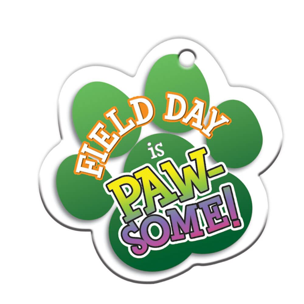 "Field Day Is PAW-Some! Backpack Tag With 4"" Chain"