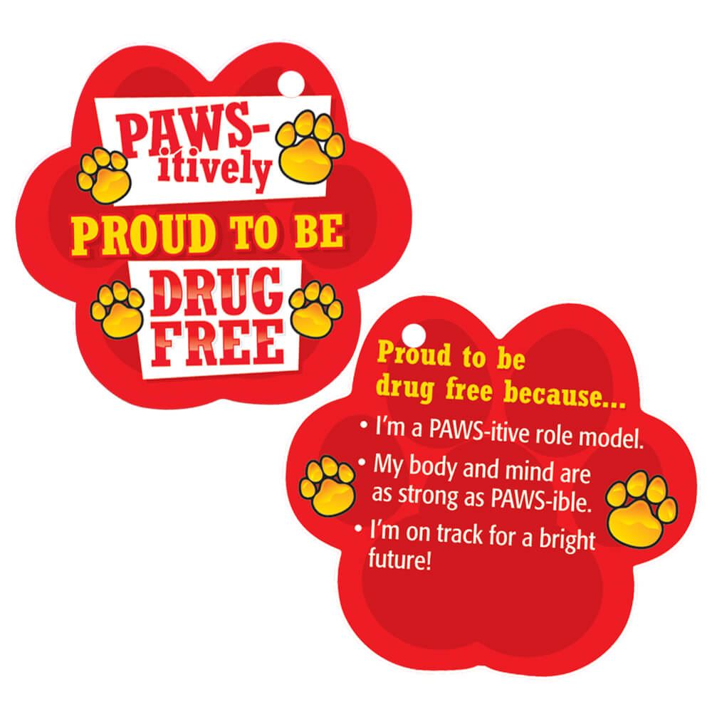 Pawsitively Proud To Be Drug Free Laminated Tag With 4