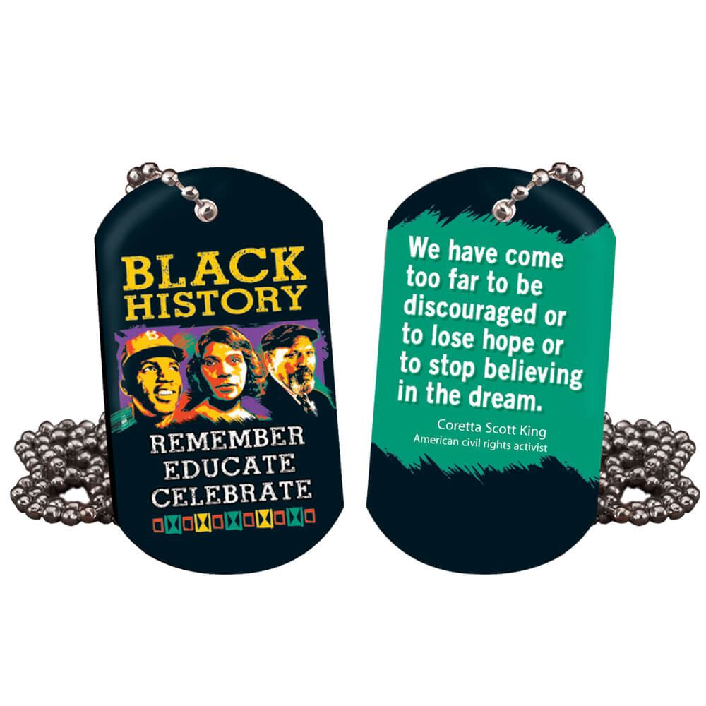 Black History: Remember, Educate, Celebrate Laminated Tag With 24
