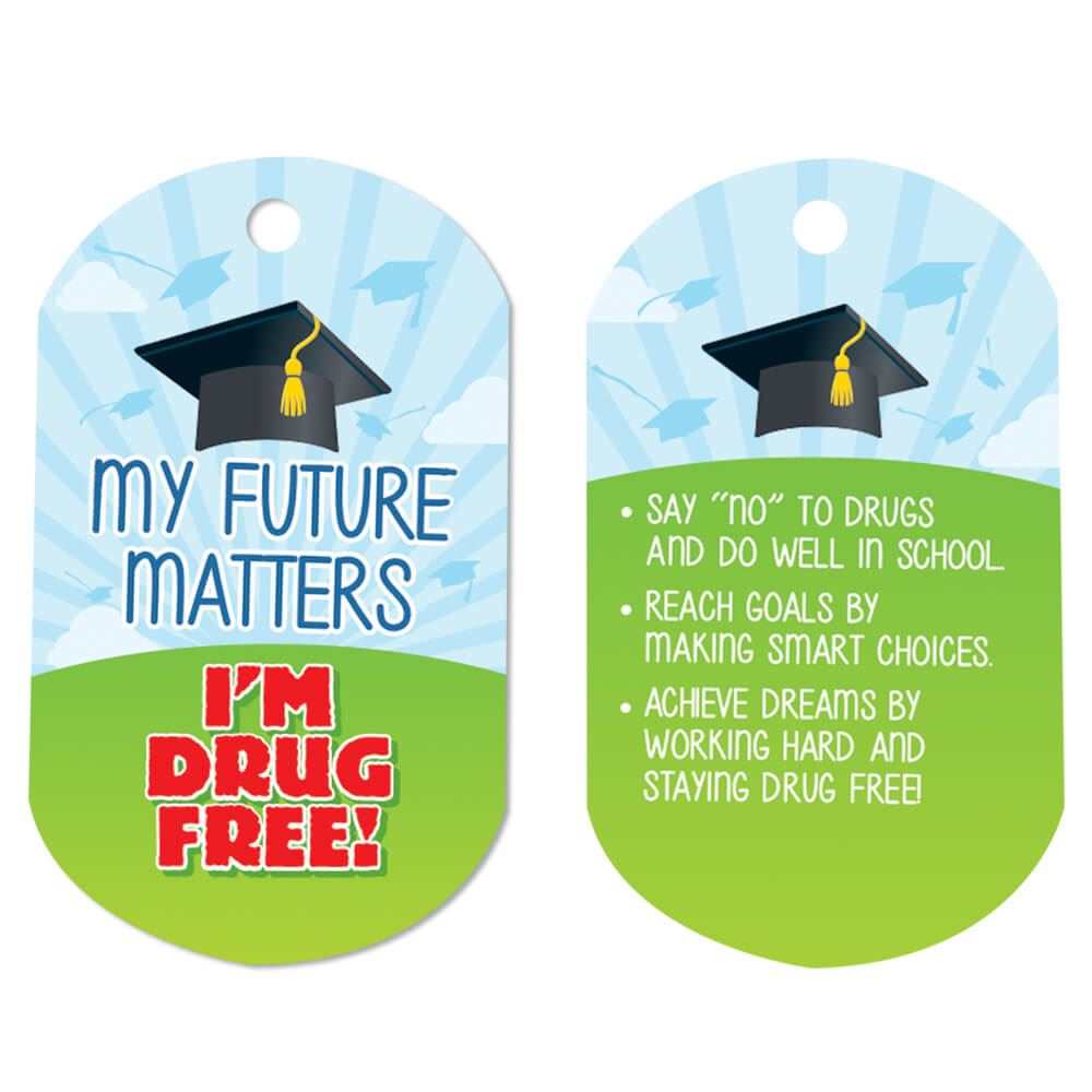 My Future Matters, I'm Drug Free! Laminated Tags With 4
