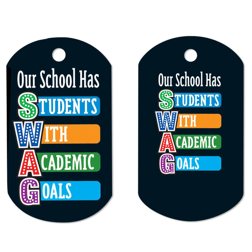 Our School Has SWAG Laminated Award Tags With 4
