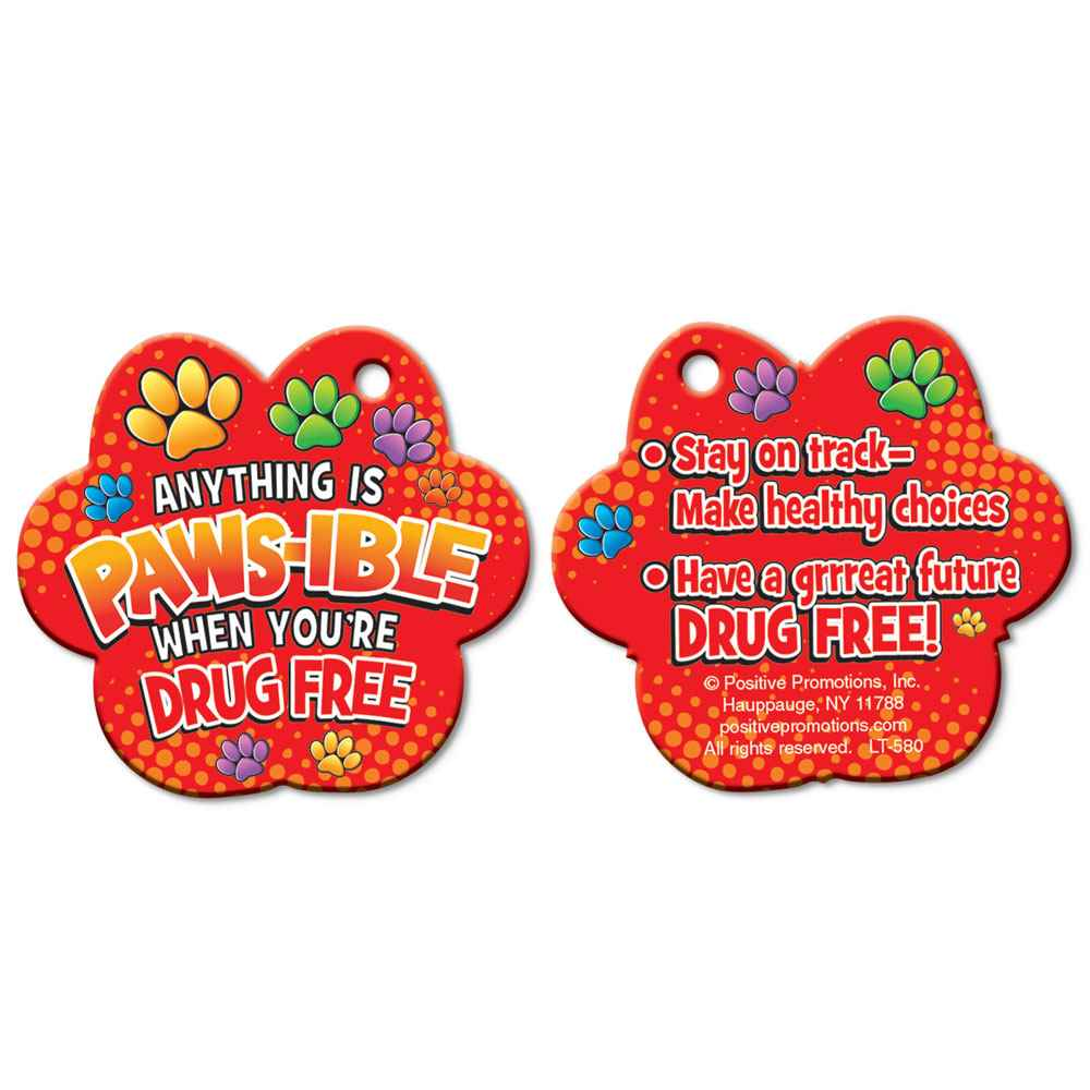 Anything Is PAWS-IBLE When You're Drug Free Paw-Shaped Tag With 24