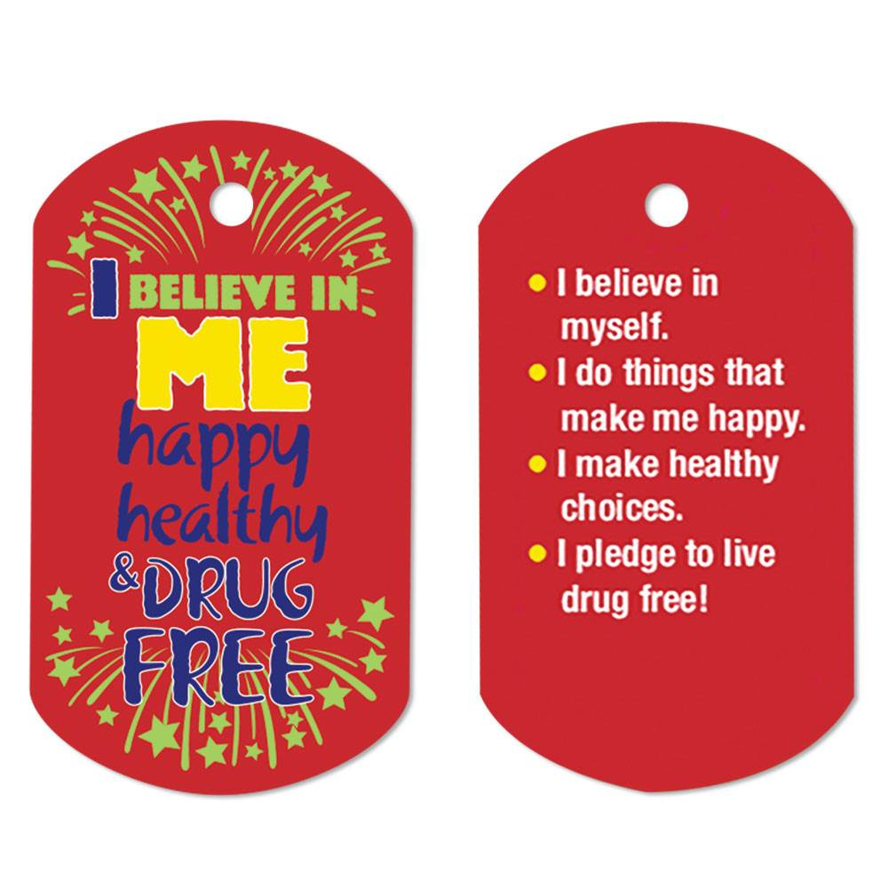 I Believe In Me Happy, Healthy & Drug Free Laminated Tag with 4