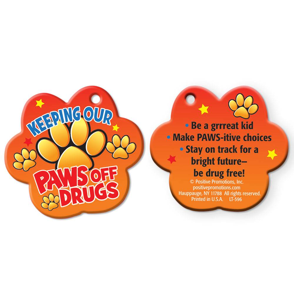 Keeping Our Paws Off Drugs Laminated Paw-Shaped Tag with 24
