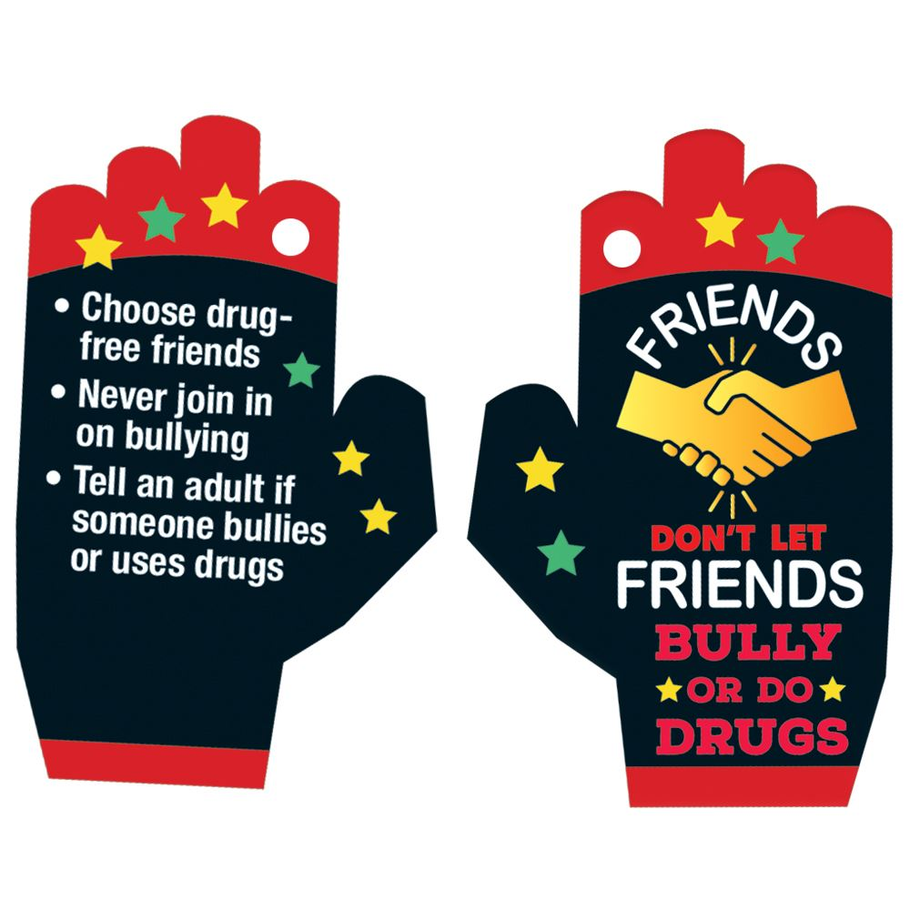 Friends Don't Let Friends Bully Or Do Drugs Laminated Tag with 4