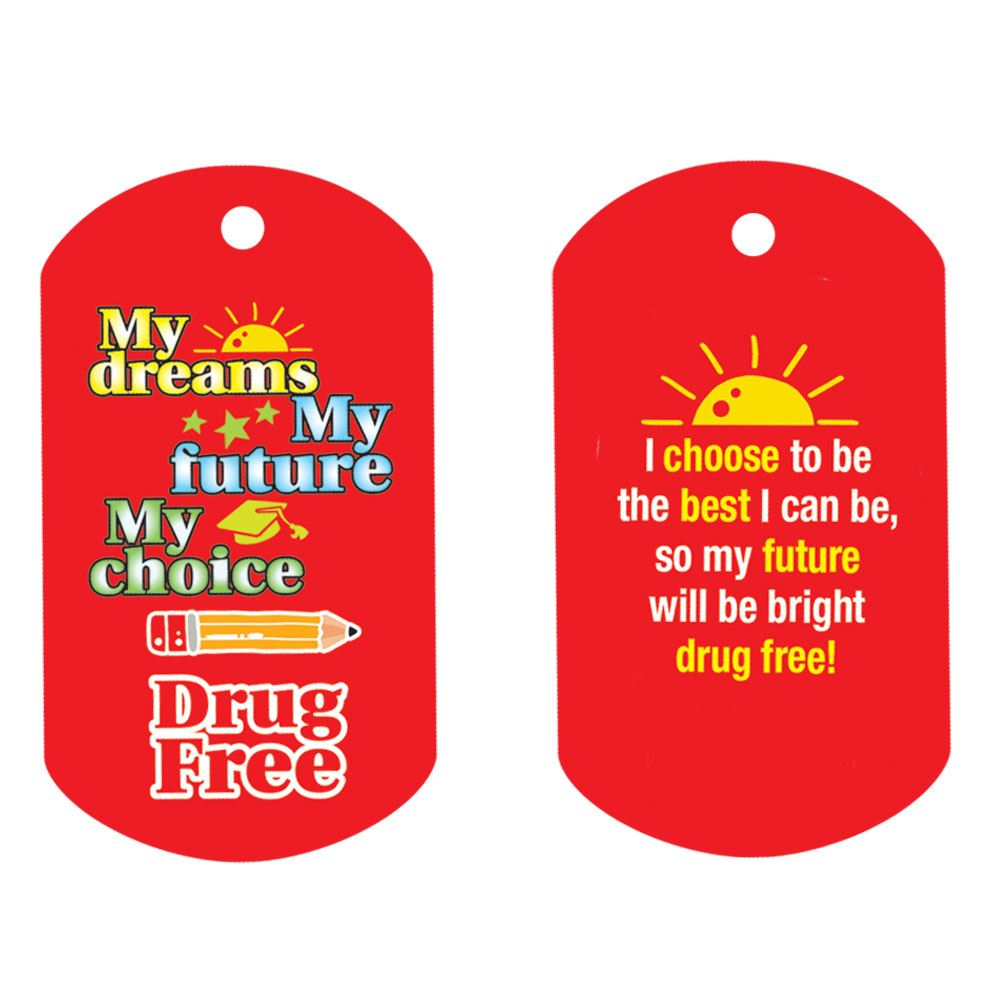 My Dreams, My Future, My Choice, Drug Free Laminated Tag With 4
