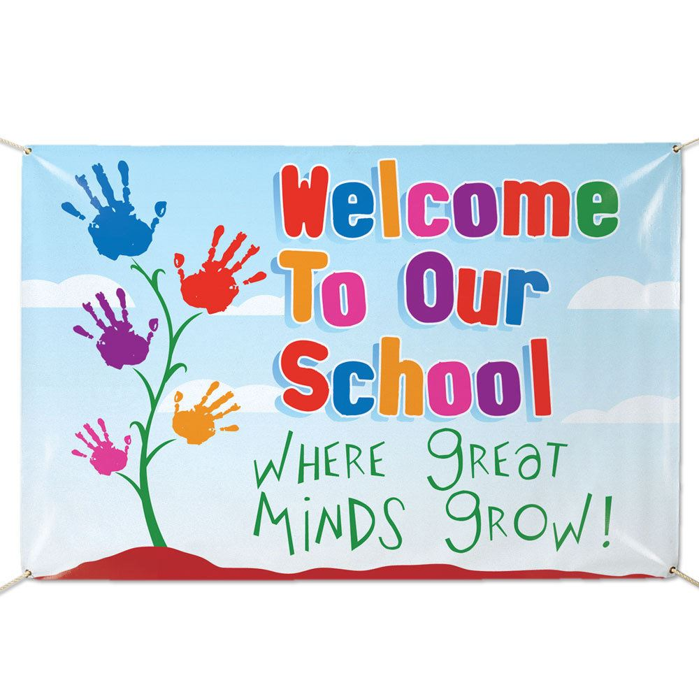 Welcome To Our School Where Great Minds Grow! 5' x 3' Vinyl School Banner