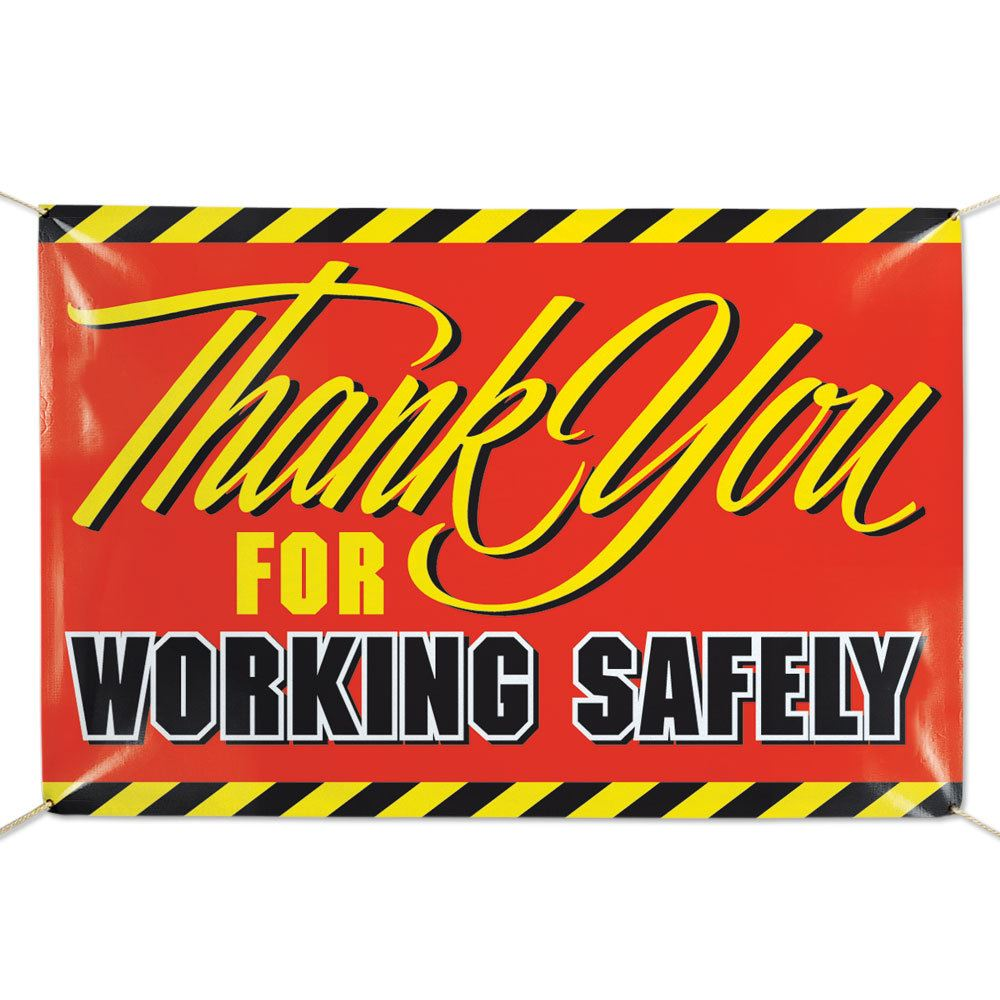 Thank You For Working Safely 6' x 4' Vinyl Banner