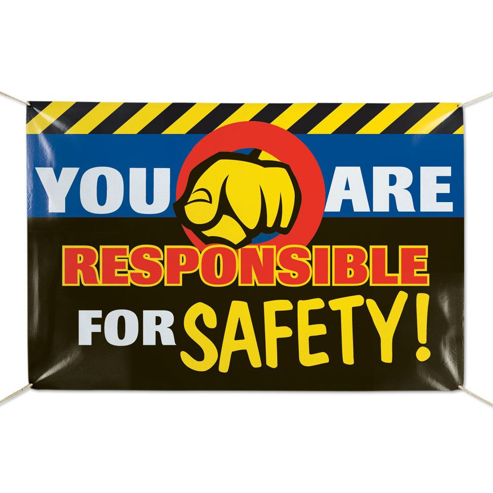 You Are Responsible For Safety 6' x 4' Vinyl Banner