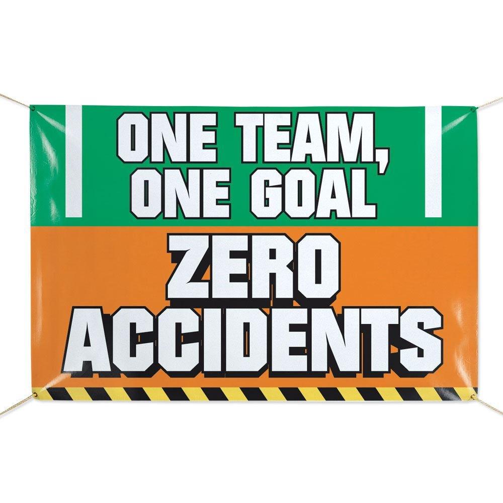 One Team, One Goal, Zero Accidents 6' X 4' Indoor/Outdoor Vinyl Safety Banner