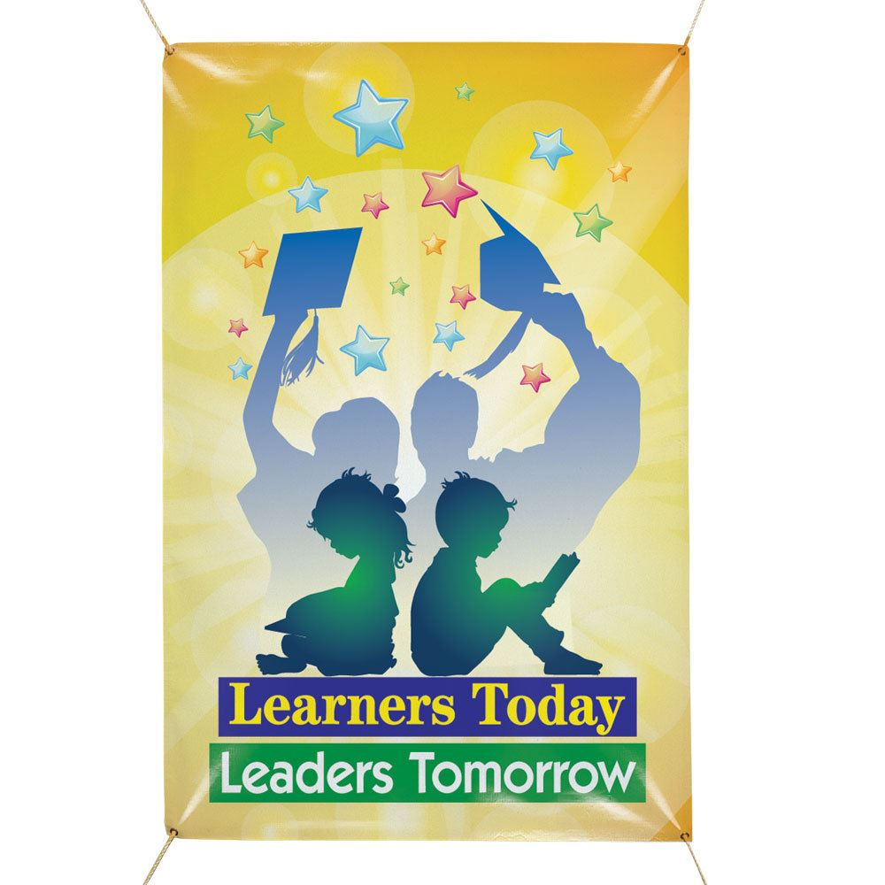 Learners Today, Leaders Tomorrow 6' x 4' Vinyl School Banner