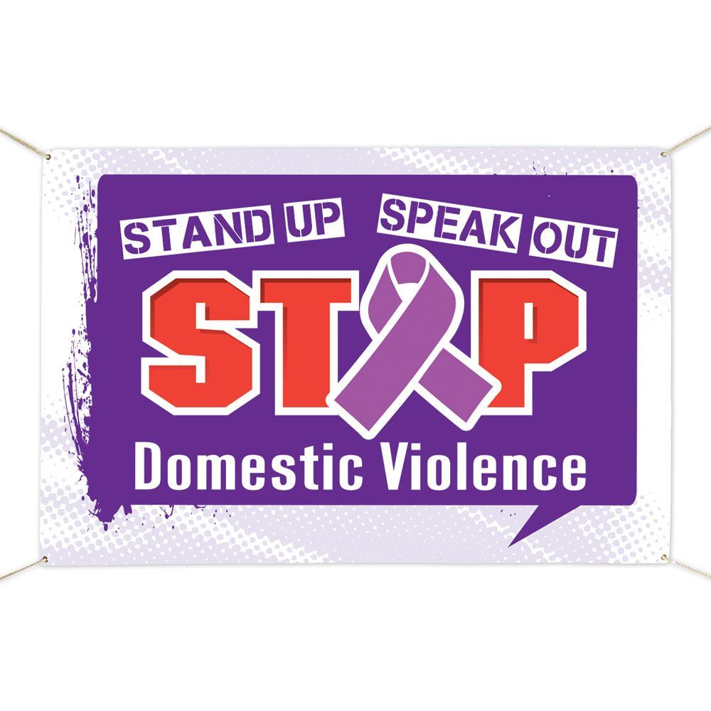 Stand Up Speak Out Stop Domestic Violence 6' X 4' Banner
