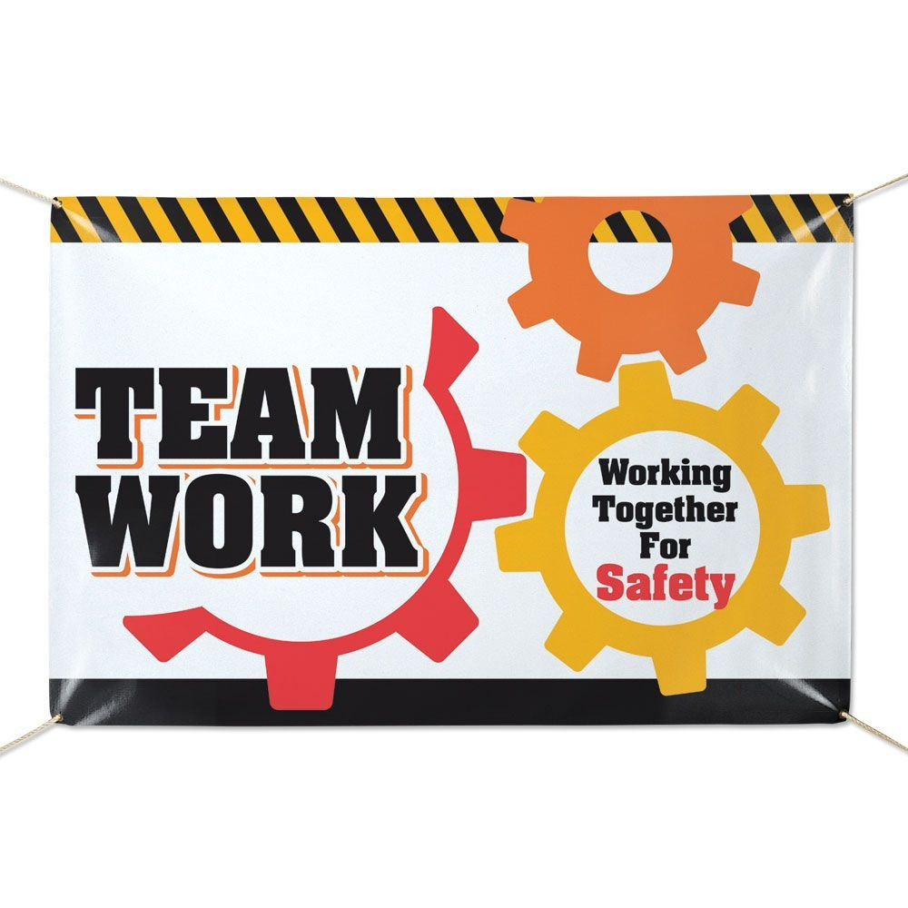 Teamwork Working Together For Safety 6' x 4' Vinyl Banner