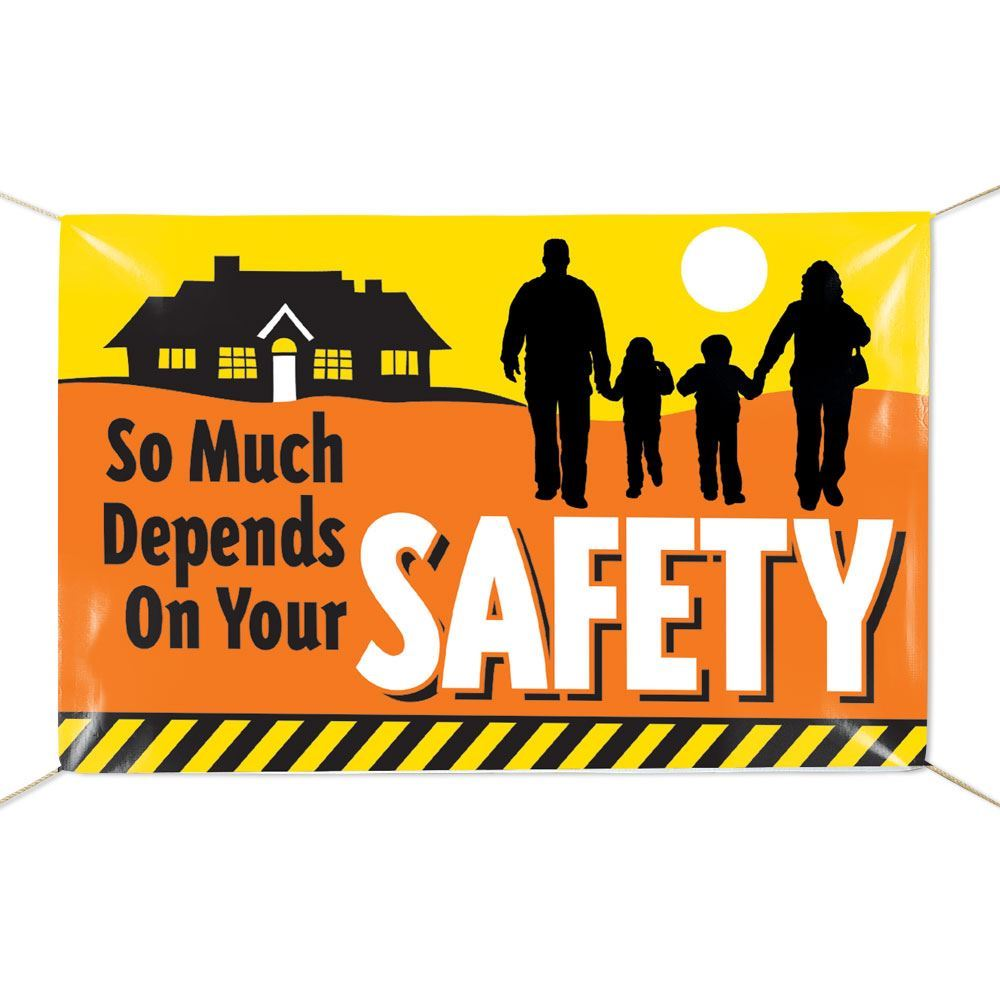 So Much Depends On Your Safety 6 X 4 Indoor Outdoor