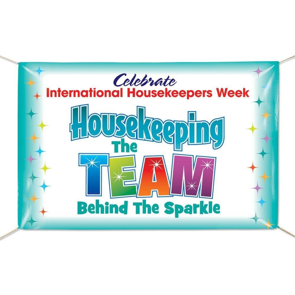 International Housekeepers Week 6' x 4' Vinyl Banner - Housekeeping: The Team Behind The Sparkle