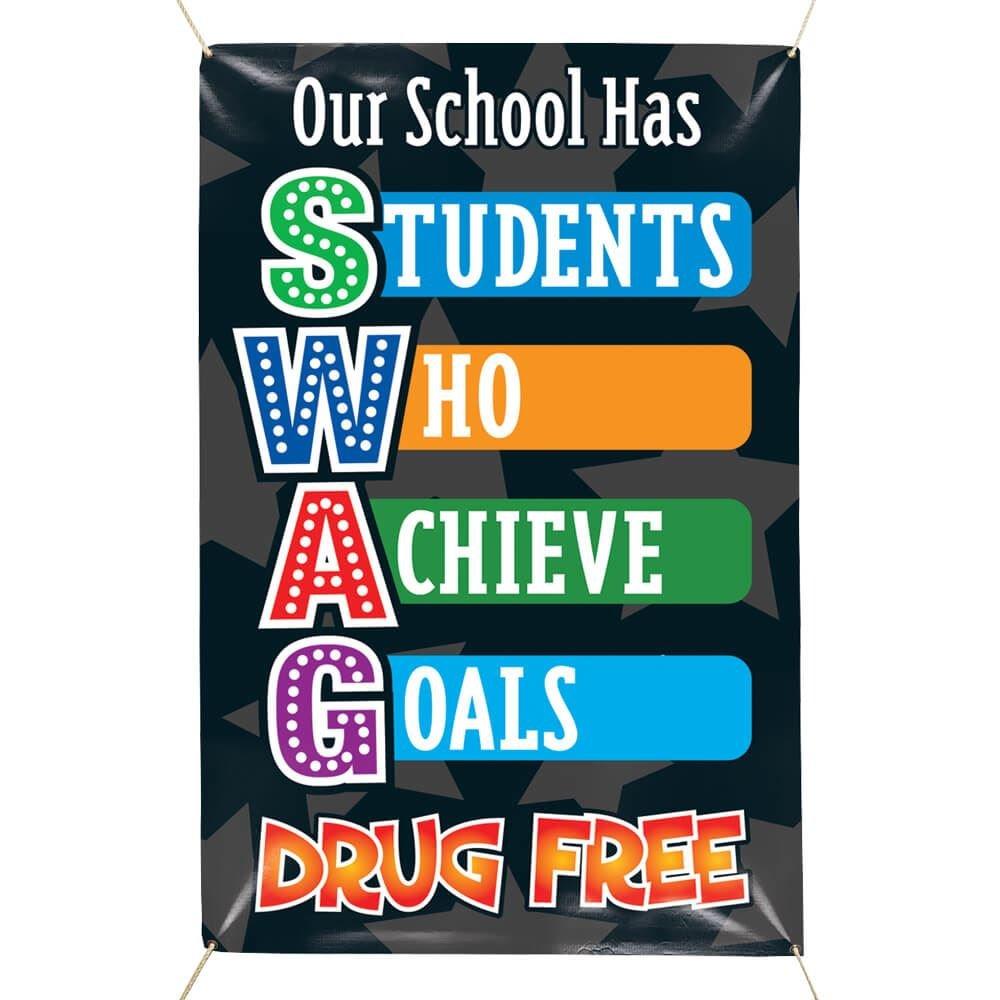 Our School Has SWAG Drug Free 5' x 3' Vinyl Banner