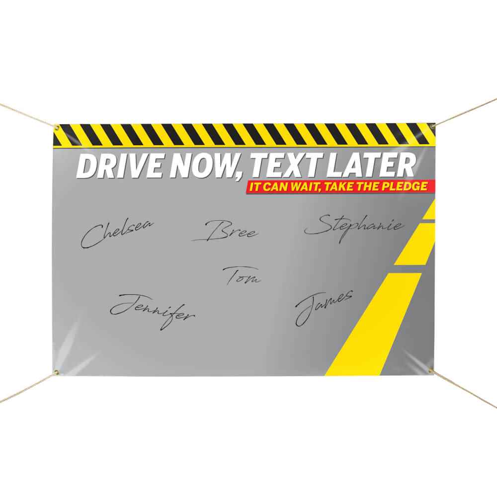 Drive Now, Text Later 5' x 3' Vinyl Pledge Banner