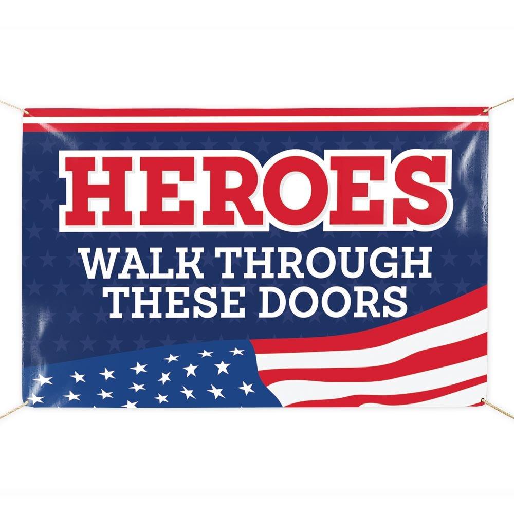 Heroes Walk Through These Doors 5' x 3' Vinyl Banner