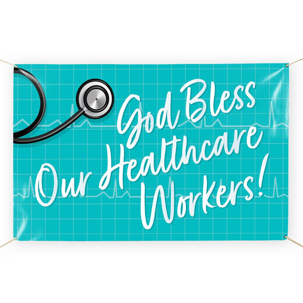 God Bless Our Healthcare Workers 5' x 3' Vinyl Banner
