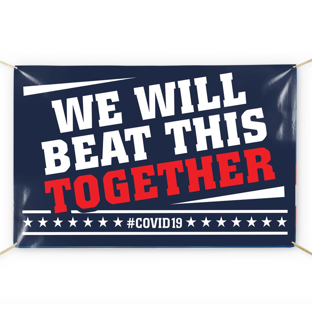 We Will Beat This Together 5' x 3' Vinyl Banner