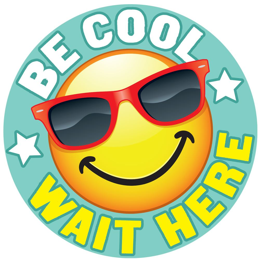 Be Cool Wait Here 18