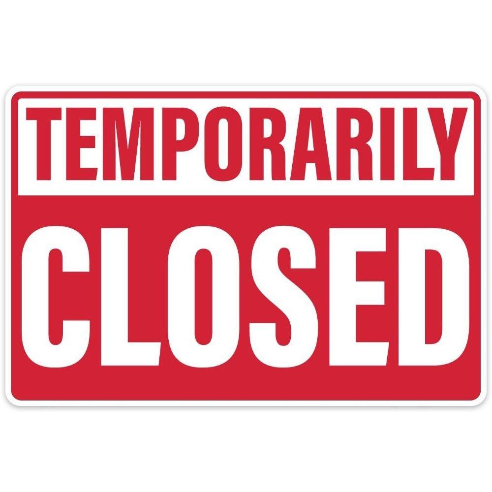 Temporarily Closed 18