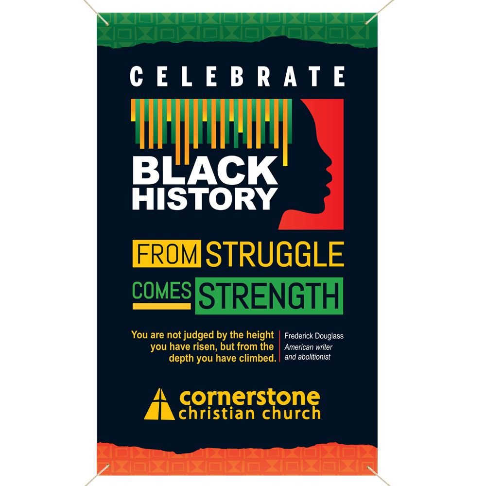 Black History: From Struggle Comes Strength 5' x 3' Vinyl Banner - Personalization Available