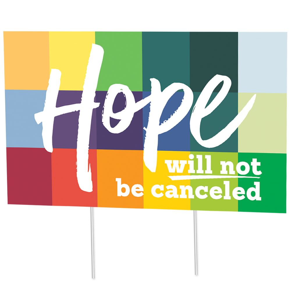 Hope Will Not Be Cancelled 18
