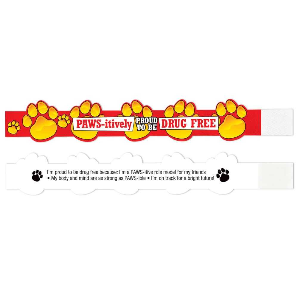 Pawsitively Proud To Be Drug Free 2-Sided Die-Cut Paper Bracelet - 100 Per Pack