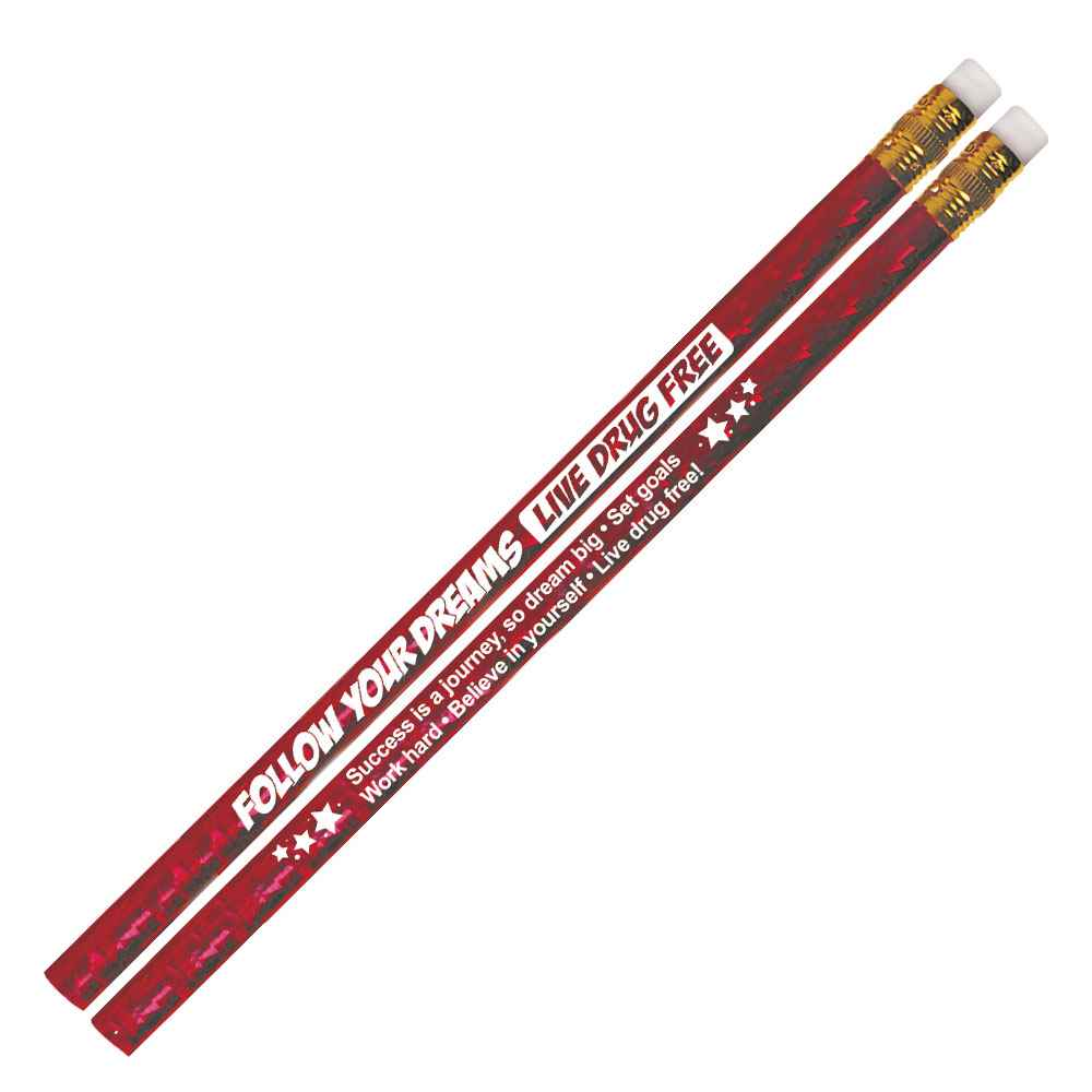 Follow Your Dreams Live Drug Free Red Sparkle Foil Pencil