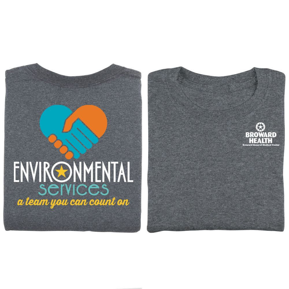 Environmental Services A Team You Can Count On Positive 2-Sided T-Shirt - Personalized