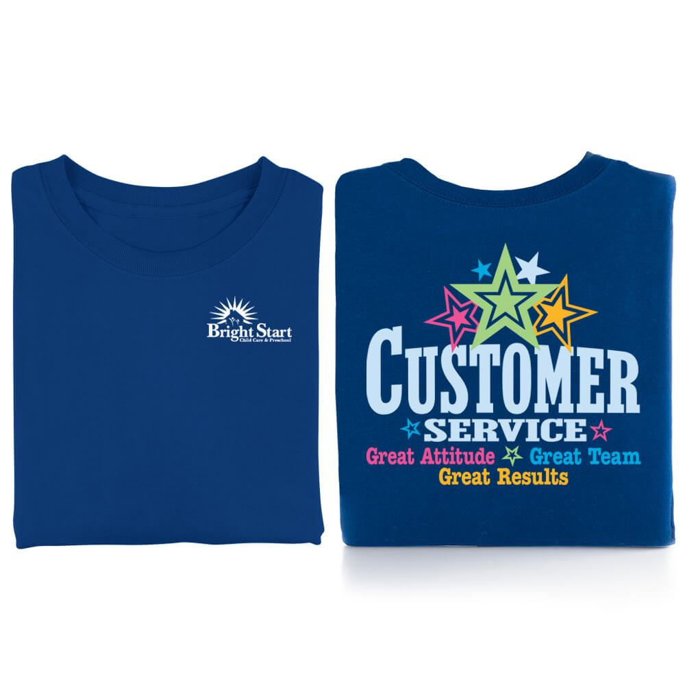 Customer Service: Great Attitude, Great Team, Great Results Positive 2-Sided T-Shirt - Personalized