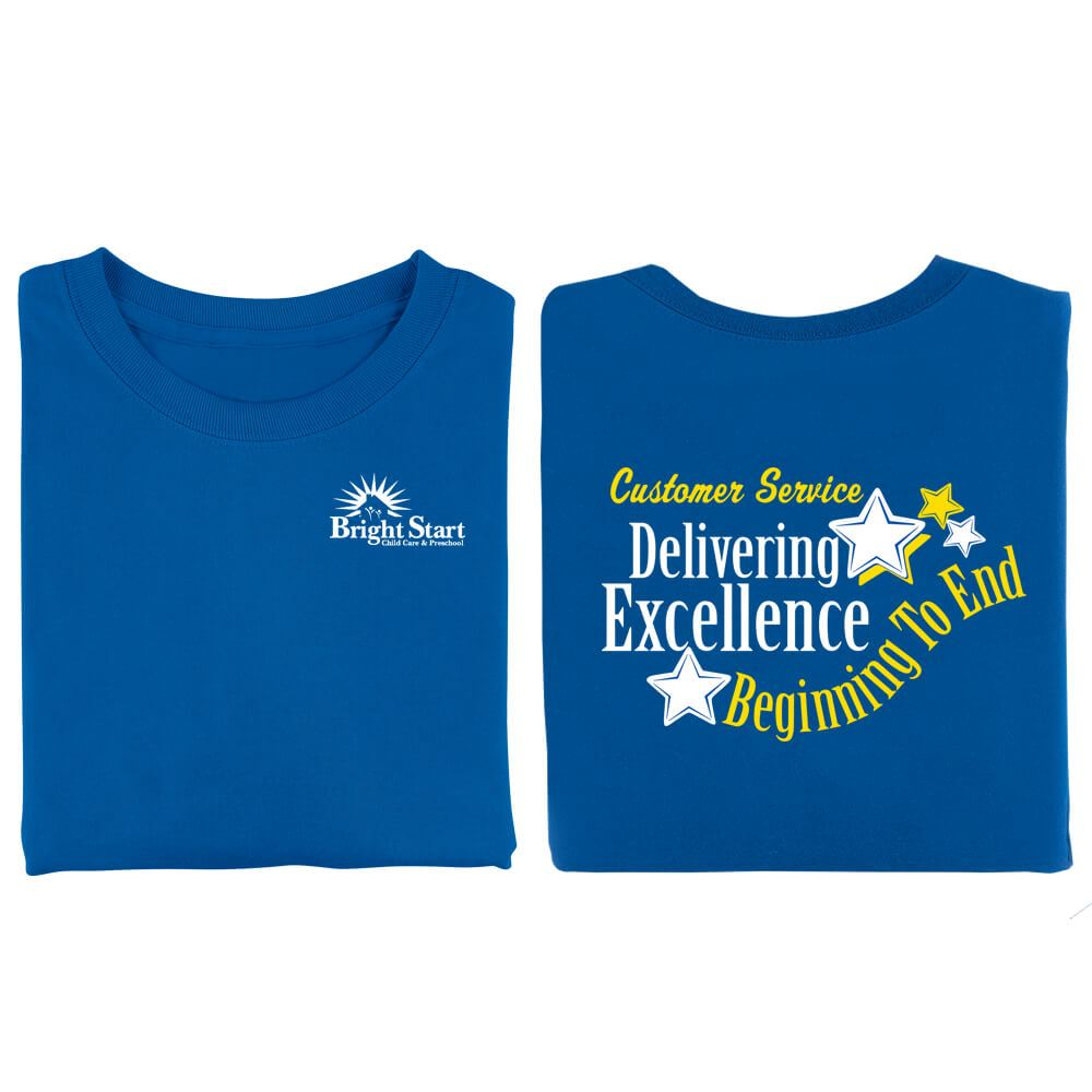 Customer Service: Delivering Excellence From Beginning To End Positive 2-Sided T-Shirt - Personalized