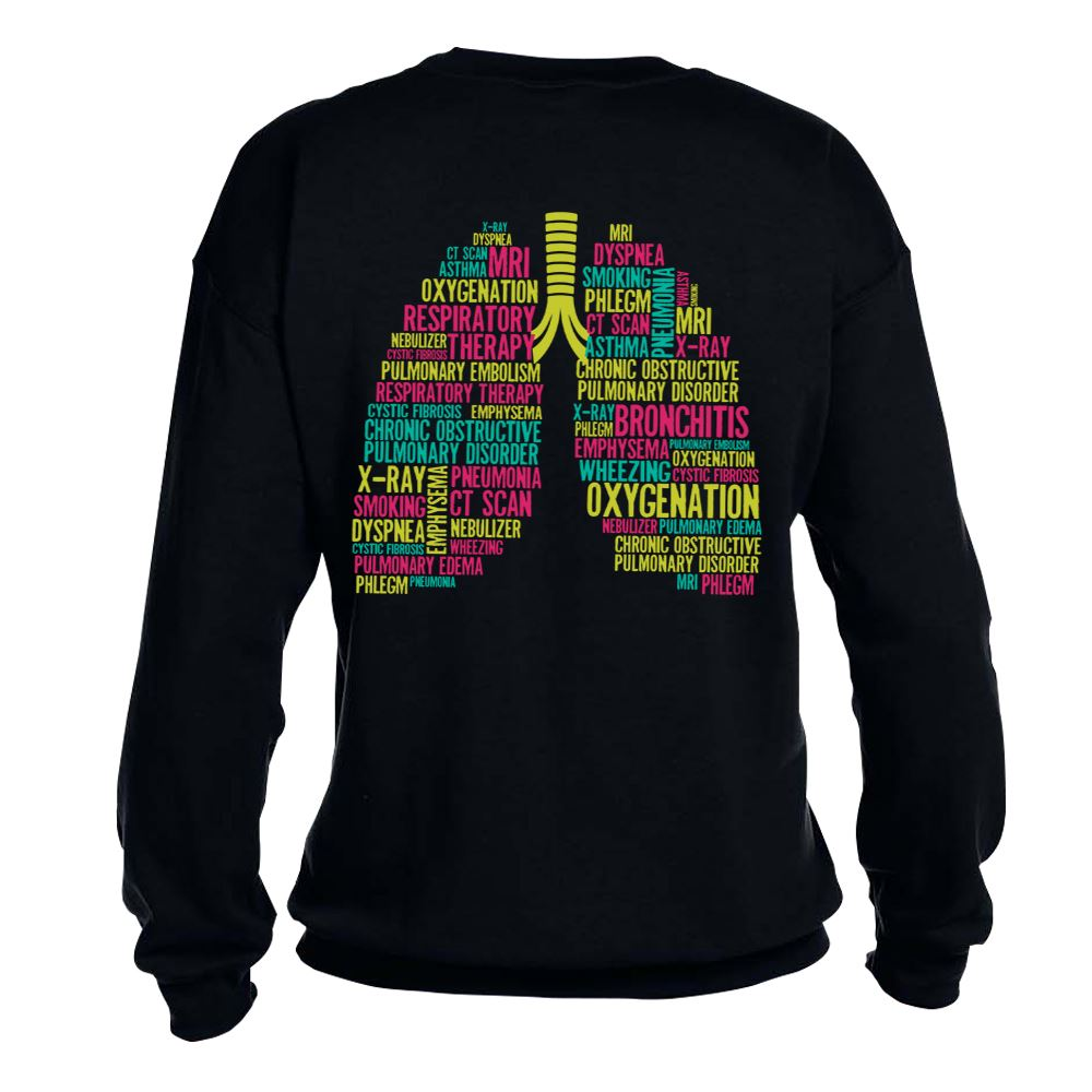Respiratory Therapy (Lungs) 2-Sided Sweatshirt - Personalization Available